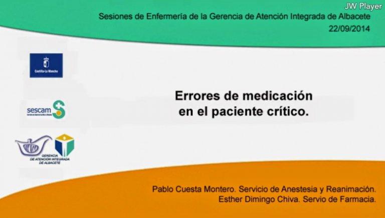 Errores de medicación en el paciente crítico (VIDEO)