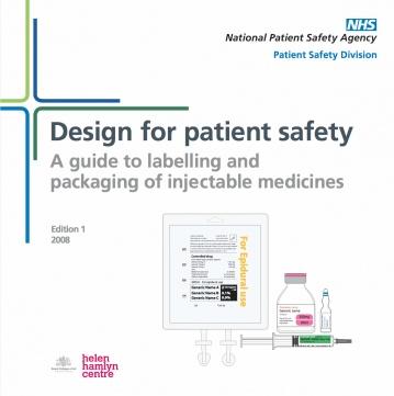 Guías NHS de diseño seguro de medicamentos (@AEMPSGOB @sanidadgob)