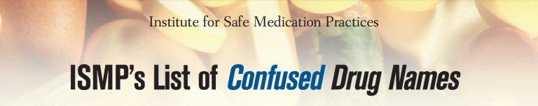 Lista @ismp1 (Feb 2015): Nombres de medicamentos que llevan a confusión
