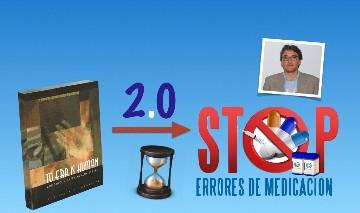 STOP Errores de Medicación: Seguridad clínica 2.0